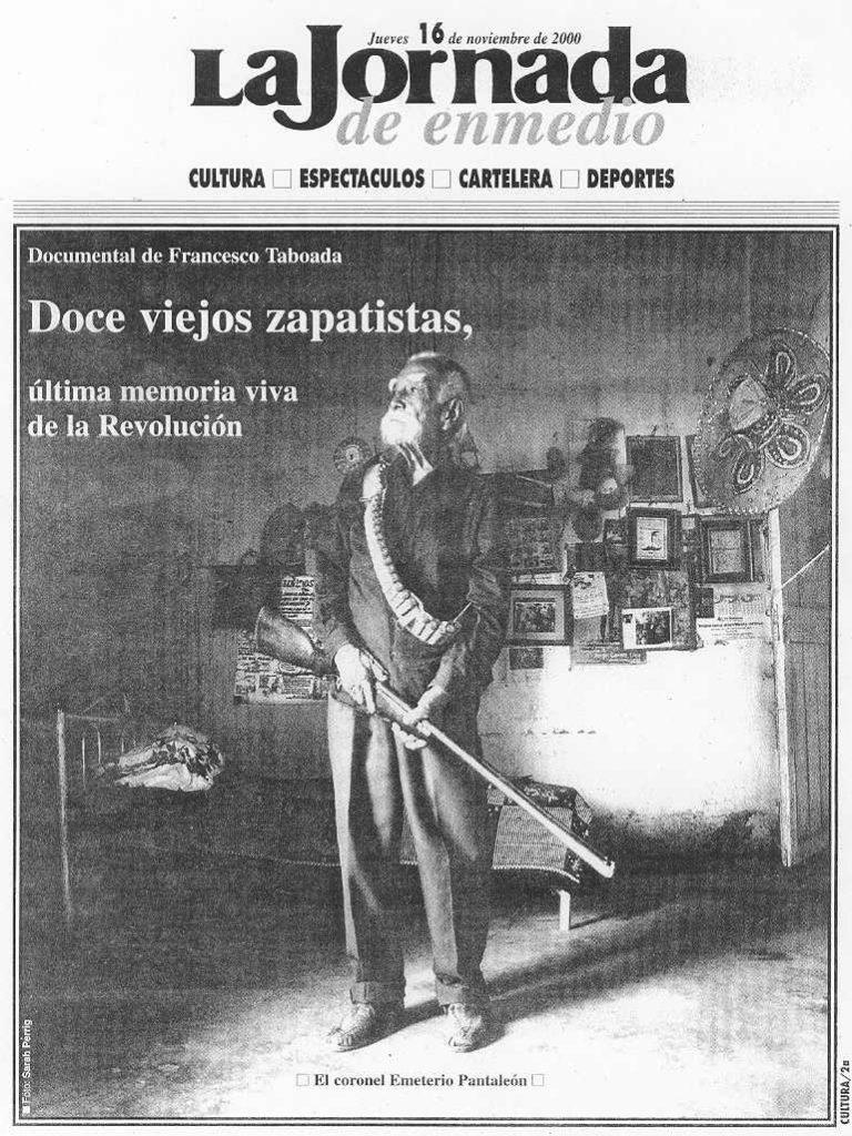 La Jornada de en medio publicó en primera plana el cartel del filme Los Últimos Zapatistas invitando a su estreno en la Ciudad de México.